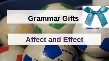 Grammar Gifts: Affect vs. Effect