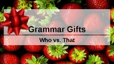 Grammar Gifts: Who vs. That