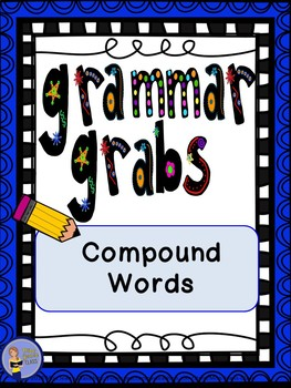 Grammar Grabs - Compound Words