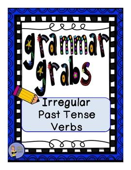 Grammar Grabs - Irregular Past Tense Verbs