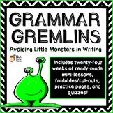 Grammar Gremlins ~ Grammar Mini-Lessons to Improve Common Errors in Writing
