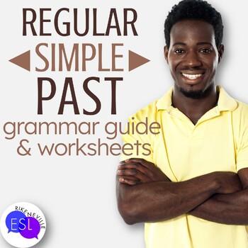 Regular Simple Past: Grammar Guide with Worksheets