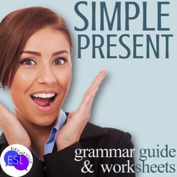 Simple Present: Grammar Guide with Worksheets