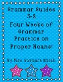 Grammar Guides 5-8: Proper Nouns