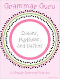 Grammar Guru - Colons, Hyphens, & Dashes