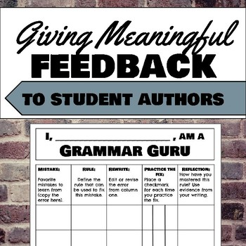 Grammar Gurus: Celebrating Mistakes and Giving Meaningful Feedback to Writers