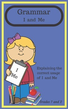 Grammar, I and Me - Choosing the correct word.