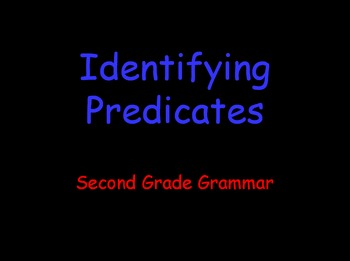 Grammar Lesson 11: Identifying Predicates