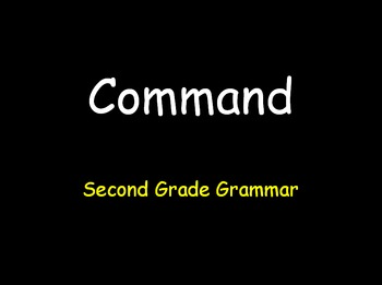 Grammar Lesson 5:  Identifying Commands