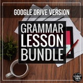 Grammar Lesson Bundle (Google Drive Version) Distance Learning