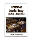 Grammar Made Easy: Writing a Step Above