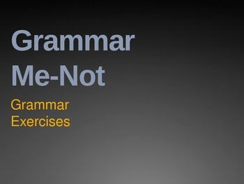 Grammar Me-Not