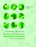 Grammar, Mechanics, Spelling, and Vocabulary Grade 7 BUNDLE
