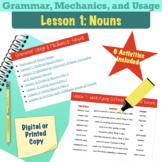 Grammar, Mechanics, & Usage-- Lesson 1: Nouns