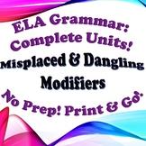 Grammar: Misplaced & Dangling Modifiers - Complete Unit!