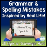 Grammar Mistakes Signs & Scavenger Hunt: 36 Signs inspired by Real Life!