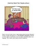 Grammar Mock Trial-  People vs Noun