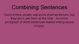 Grammar Module- Combining Sentences