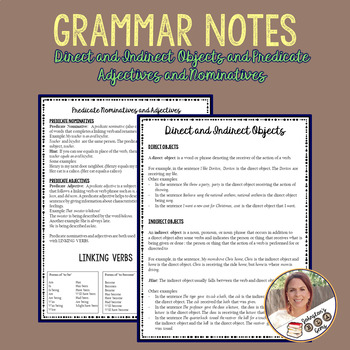 Grammar Notes- Direct/Indirect Objects/Predicate Nominatives/Adjectives