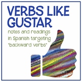 Gustar verbs in Spanish - Notes, reading, & activities