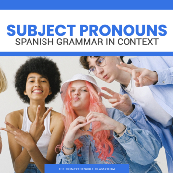 Grammar Notes: Subject Pronouns