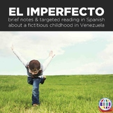 Imperfect tense in Spanish - reading and activity with grammar notes