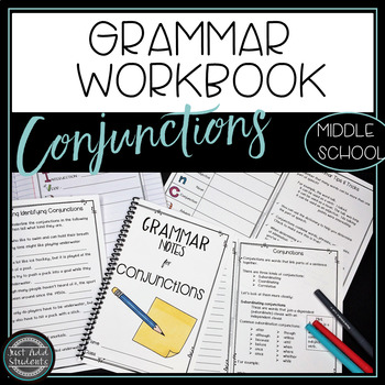 Grammar Notes for Conjunctions