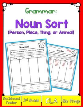 Grammar: Noun Sort (Person, Place, Thing, Animal)