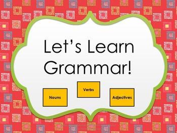 Grammar (Nouns, Verbs, and Adjectives)
