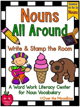 Grammar On the Go | Nouns All Around Write the Room Activity Pack
