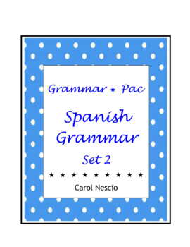Grammar * Pac For Spanish Class Set 2