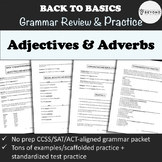 Grammar Packet: Adjectives & Adverbs Explanation and Practice