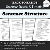 Grammar Packet: Sentence Structure Explanation and Practice