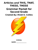 Grammar Packet for Second Grade (Articles, THIS, THAT, THESE, THOSE)