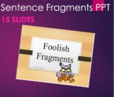 Grammar -Sentence Fragments PPT