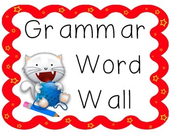 Grammar: Parts of Speech, Parts of a Sentence, & Phrases Word Wall Cards
