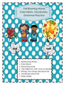 Color Idioms, Rhyming Words, Grammar, Vocabulary and Writing!