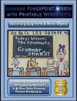 Grammar PowerPoint & Handouts - Action & Linking Verbs & Direct Objects
