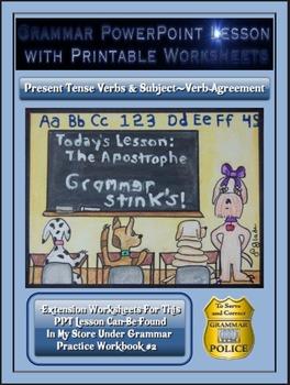 Grammar PowerPoint & Handouts - Present Tense Verbs & Subject-Verb Agreement
