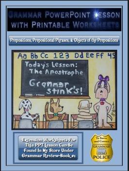 Grammar PowerPoint & Handouts-Prepositions, Prep. Phrases