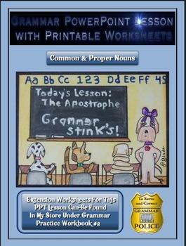Grammar PowerPoint & Handouts - Common & Proper Nouns