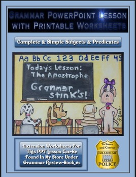 Grammar PowerPoint & Handouts - Complete & Simple Subjects & Predicates