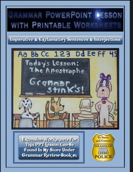 Grammar PowerPoint & Handouts-Imperative & Exclamatory Sent. & Interjections