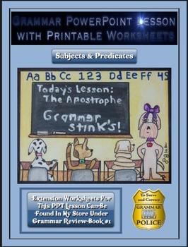 Grammar PowerPoint & Handouts - Subjects & Predicates