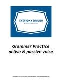 Grammar Practice (Active & Passive Voice)
