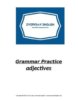 Grammar Practice (Adjectives)