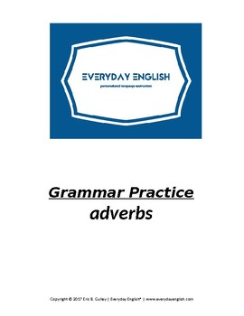 Grammar Practice (Adverbs)