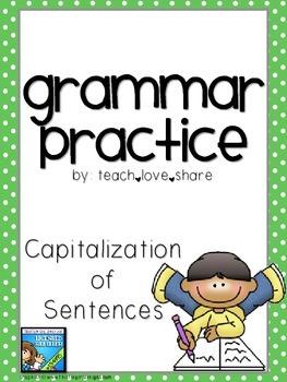 Grammar Practice Capitalization of Sentences
