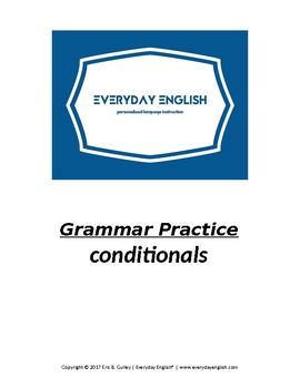 Grammar Practice (Conditionals)
