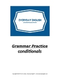 Grammar Practice (Conditionals)